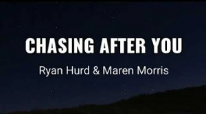 Ryan Hurd, Maren Morris - Chasing After You