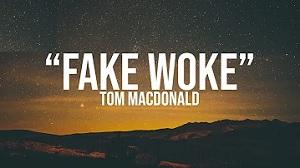 Tom MacDonald - Fake Woke