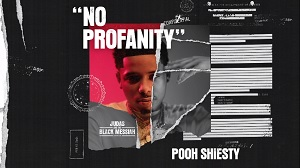 Pooh Shiesty - No Profanity