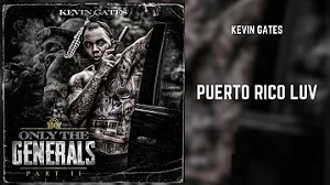 Kevin Gates - Puerto Rico Luv