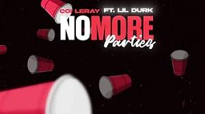 Coi Leray ft. Lil Durk - No More Parties [Remix]