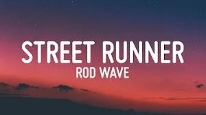Rod Wave - Street Runner