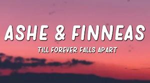 Ashe & FINNEAS - Till Forever Falls Apart