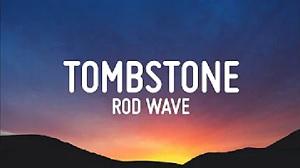 Rod Wave - Tombstone