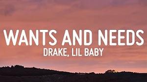 Drake - Wants and Needs