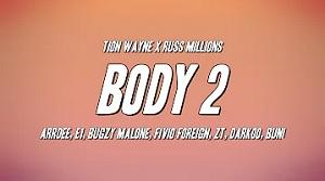 Tion Wayne x Russ Millions - Body 2