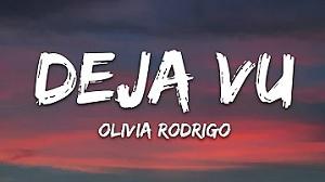 Olivia Rodrigo - deja vu
