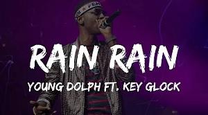 Young Dolph, Key Glock - RAIN RAIN