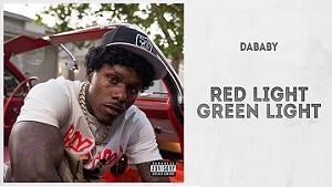 DaBaby - Red Light Green Light