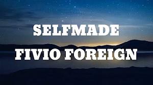 Fivio Foreign - Self Made