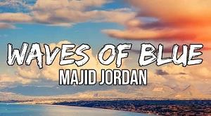 Majid Jordan - Waves of Blue