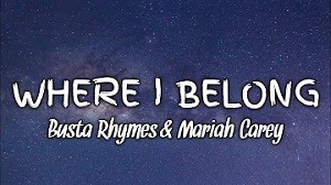 Busta Rhymes - Where I Belong