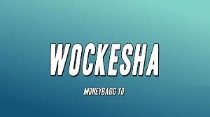 Moneybagg Yo - Wockesha