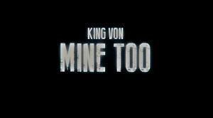 King Von - Mine Too