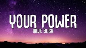 Billie Eilish - Your Power