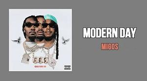 Migos - Modern Day