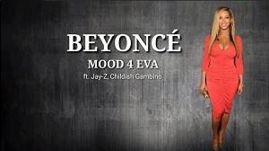 Beyonce – Mood 4 Eva