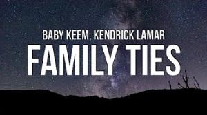 Baby Keem, Kendrick Lamar - family ties