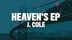 J. Cole - Heaven's EP