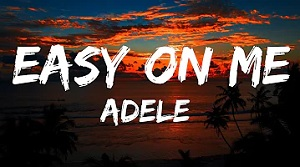 Adele - Easy On Me