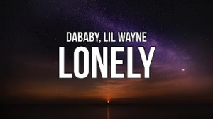 DaBaby - Lonely, lonely baby